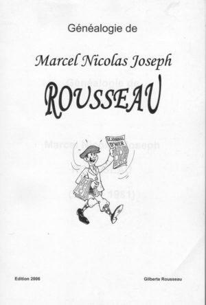 Généalogie Marcel Nicolas Joseph ROUSSEAU
