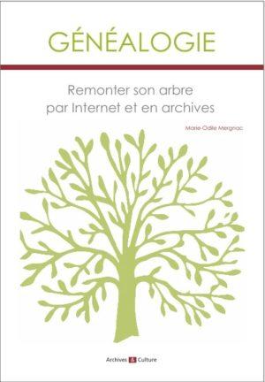 Généalogie – remonter son arbre par internet et en archives